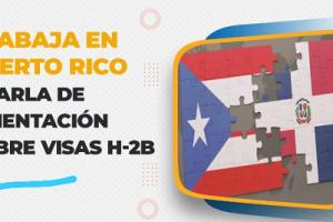 Denuncian estafa en Programa de Visas H-2B para viajar con un Contrato de Trabajo de RD a EE.UU. y Puerto Rico